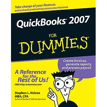 QuickBooks 2007 for Dummies by Nelson & Stephen L.