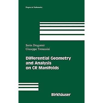 Differensial geometri og analyse på CR manifolder av Dragomir & Sorin