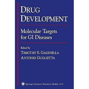 Drogen utveckling molekylära mål för GI sjukdomar av Gaginella & Timothy S.