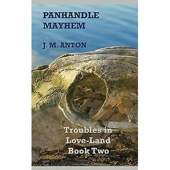 Panhandle Chaos sorgen in LoveLand buchen zwei durch Anton & J. M.
