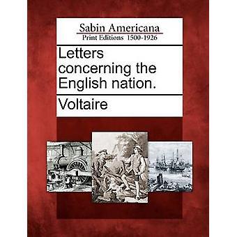 Briefe über die englische Nation. von Voltaire