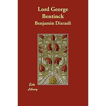 Signore George Bentinck da Disraeli & Benjamin