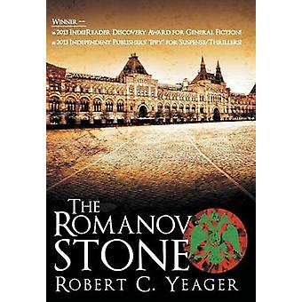 The Romanov Stone by Yeager & Robert C.