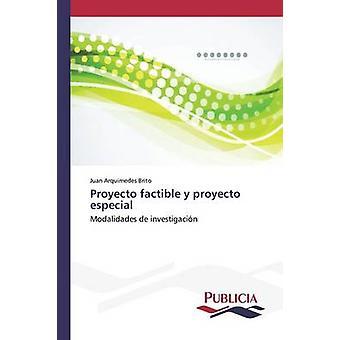 Proyecto réalisables y proyecto especial de Brito Juan Arquimedes