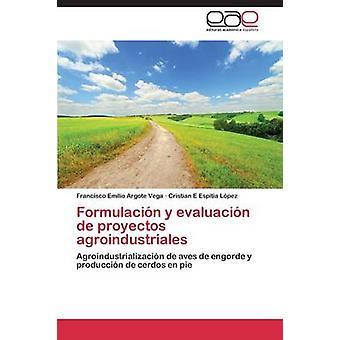 De افالواسين y فورمولاسين المشاريع أجرويندوسترياليس من أرجوتي فيغا فرانسيسكو إميليو