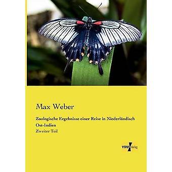 Zoologische Ergebnisse einer Reise in Niederlndisch OstIndien by Weber & Max