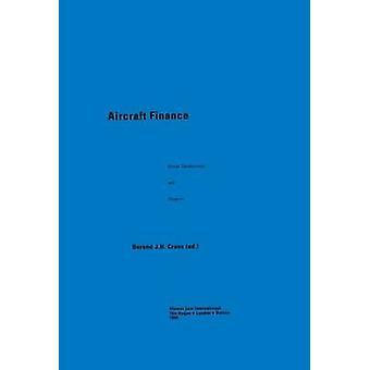 Flugzeuge zu finanzieren den letzten Entwicklungen-Perspektiven von Crans & Berend j.h.