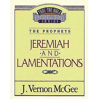 Jeremiah / Lamentations by J Vernon McGee - 9780785205111 Book