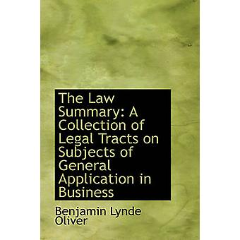 The Law Summary - A Collection of Legal Tracts on Subjects of General