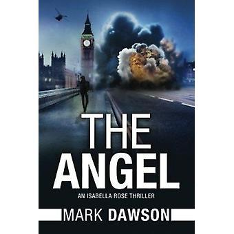 The Angel by Mark Dawson - 9781503947832 Book