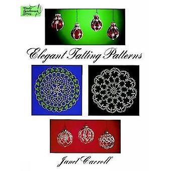 Elegant Tatting Patterns by Janet Carroll - 9780486291499 Book