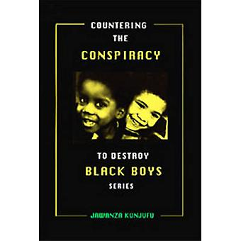 Countering the Conspiracy to Destroy Black Boys - v.3 by Jawanza Kunju