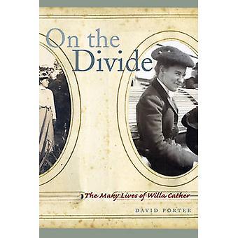 A cavallo del confine - le molte vite di Willa Cather da David Porter - 97808