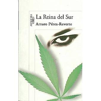 La Reina del Sur by Arturo Perez-Reverte - 9788420471983 Book