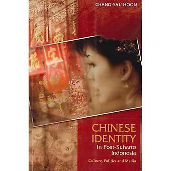 Chinese eigenheid in het Post-Soeharto Indonesië - cultuur - politiek & Medi