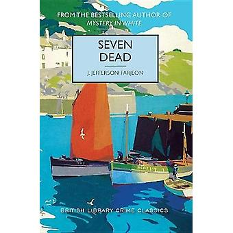Seven Dead by J Farjeon - 9781464209086 Book