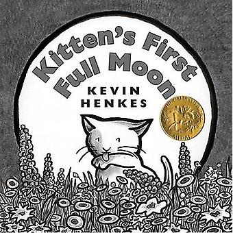Kitten's First Full Moon by Kevin Henkes - 9780060588281 Book