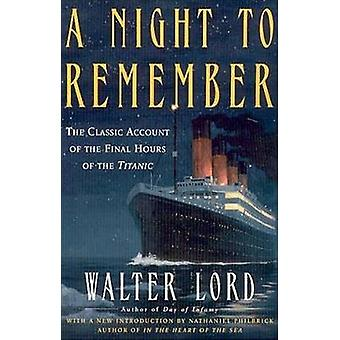 A Night to Remember by Walter Lord - 9780805077643 Book