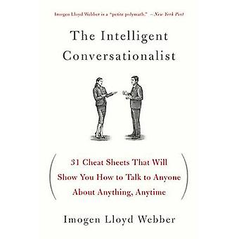 The Intelligent Conversationalist - 31 Cheat Sheets That Will Show You