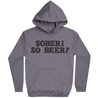 Nykter! Så öl? -Mens hoodie