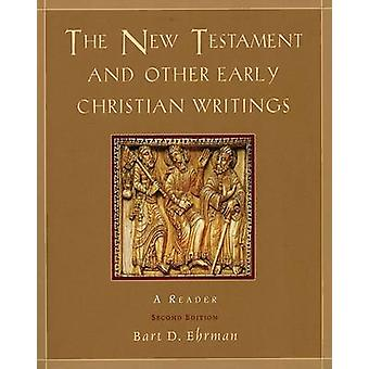 The New Testament and Other Early Christian Writings  A Reader by Bart D Ehrman