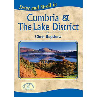 Drive and Stroll in Cumbria and the Lake District by Chris Bagshaw