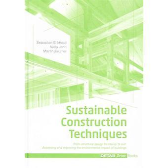 Sustainable Construction Techniques by Sebastian El Khouli