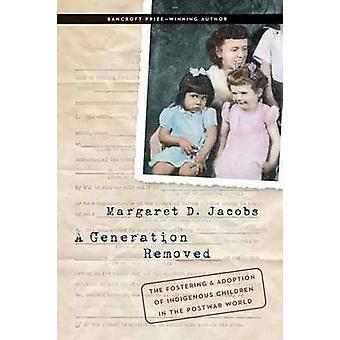 Een generatie verwijderd door Margaret D. Jacobs
