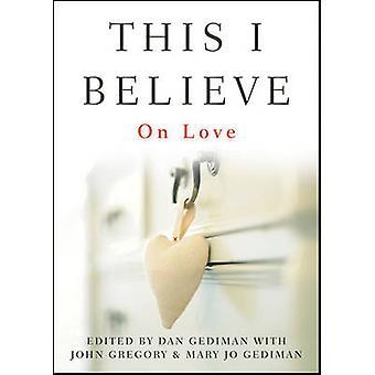 Uskon - Dan Gediman - Mary Jo Gediman - John Grego rakkaudesta