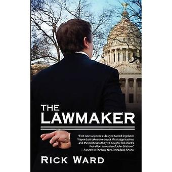 The Lawmaker by Ward & Rick