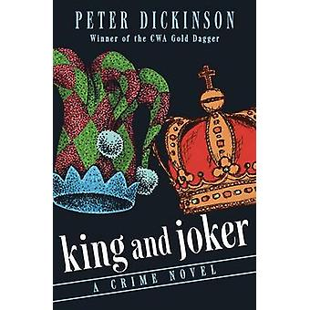 King and Joker by Dickinson & Peter