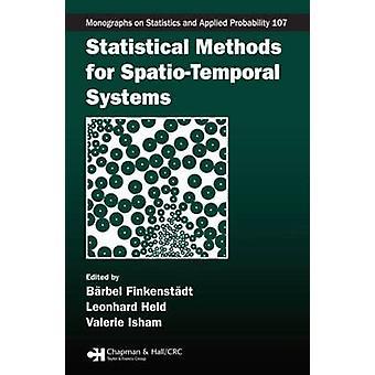 Statistical Methods for SpatioTemporal Systems by Finkenstadt & Barbel