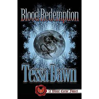 Blood Redemption by Dawn & Tessa