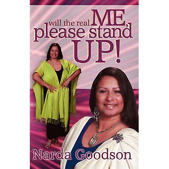 Will the Real Me Please Stand Up by Goodson & Narda