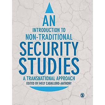 Introduzione agli studi sulla sicurezza non tradizionali di CaballeroAnthony & Mely