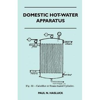 Domestic HotWater Apparatus by Hasluck & Paul N.