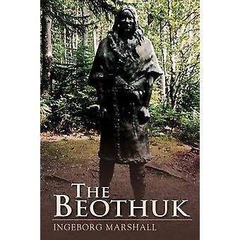 The Beothuk by Marshall & Ingeborg