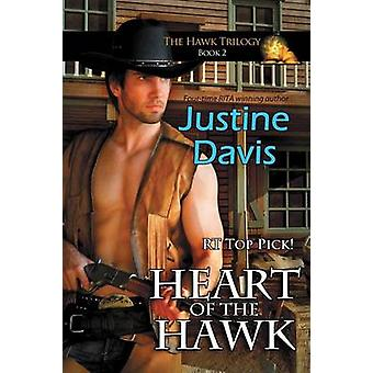 Heart of the Hawk by Davis & Justine