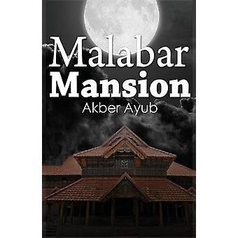 Malabar Mansion by Ayub & Akber