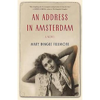 An Address in Amsterdam by Dingee Fillmore & Mary
