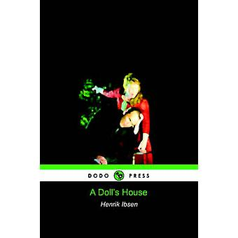 A Dolls House Dodo Press by Henrik Ibsen & Ibsen