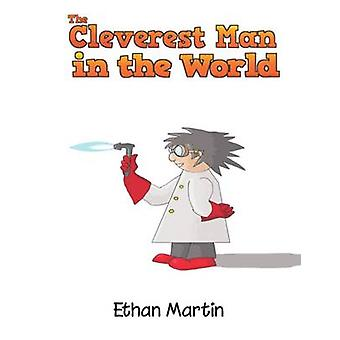 The Cleverest Man in the World by Martin & Ethan