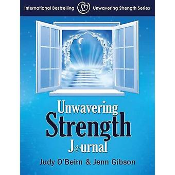 Unwavering Strength Journal by OBeirn & Judy