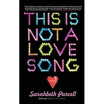 This Is Not a Love Song by Purcell & Sarahbeth