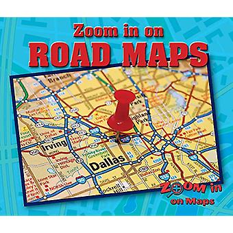 Zoom in on Road Maps by Kathy Furgang - 9780766092235 Book