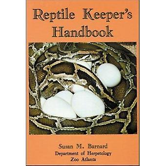 Reptile Keeper's Handbook by Susan M. Barnard - 9780894649332 Book