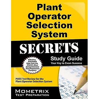 Plant Operator Selection System Secrets Study Guide - Poss Test Review