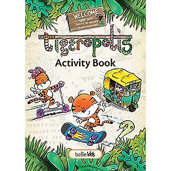 Tigeropolis - Activity Book by R.D. Dikstra - 9781911254065 Book
