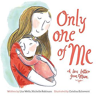 Only One of Me - Mum by Lisa Wells - 9781912654642 Book