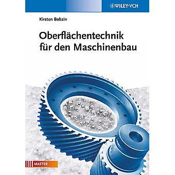 Oberflachentechnik Dur den Maschinenbau by Kirsten Bobzin - 978352733